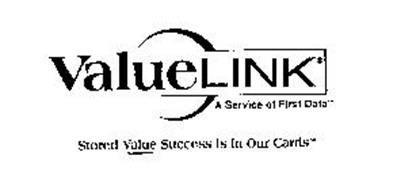 VALUE LINK A SERVICE OF FIRST DATA STORED VALUE SUCCESS IS
