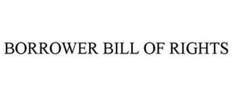 BORROWER BILL OF RIGHTS