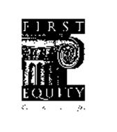 FIRST EQUITY CORP.