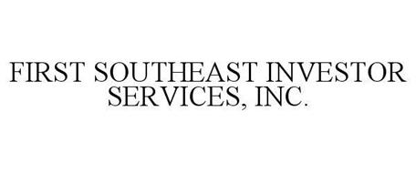 FIRST SOUTHEAST INVESTOR SERVICES, INC.