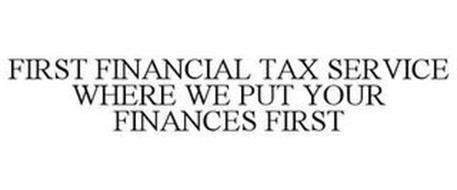 FIRST FINANCIAL TAX SERVICE WHERE WE PUT YOUR FINANCES FIRST