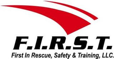 F.I.R.S.T. FIRST IN RESCUE, SAFETY & TRAINING, LLC.