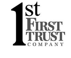 1ST FIRST TRUST COMPANY