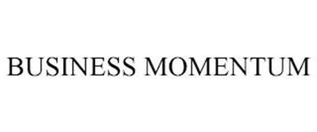 BUSINESS MOMENTUM