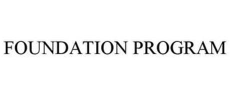 FOUNDATION PROGRAM