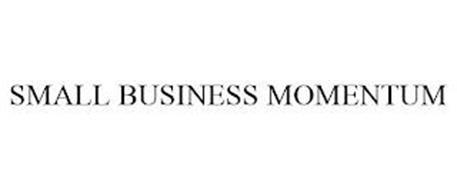 SMALL BUSINESS MOMENTUM