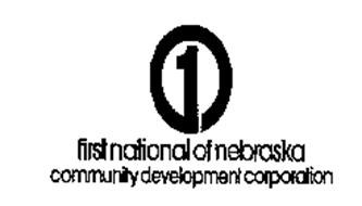 1 FIRST NATIONAL OF NEBRASKA COMMUNITY DEVELOPMENT CORPORATION