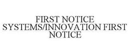 FIRST NOTICE SYSTEMS/INNOVATION FIRST NOTICE