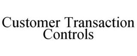 CUSTOMER TRANSACTION CONTROLS