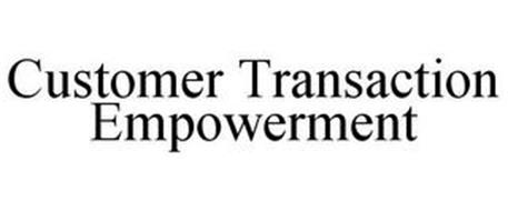 CUSTOMER TRANSACTION EMPOWERMENT