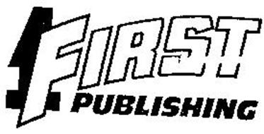 FIRST PUBLISHING