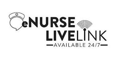 ENURSE LIVELINK AVAILABLE 24/7