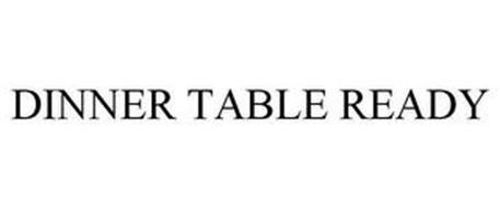 DINNER TABLE READY