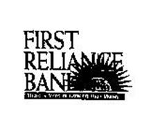 FIRST RELIANCE BANK THERE'S MORE TO BANKING THAN MONEY