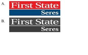 FIRST STATE SERES