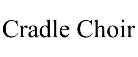 CRADLE CHOIR