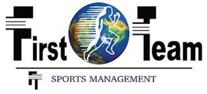 FIRST TEAM SPORTS MANAGEMENT FT