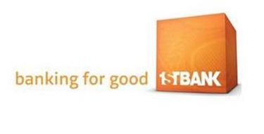 BANKING FOR GOOD 1STBANK