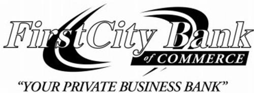 """FIRSTCITY BANK OF COMMERCE """"YOUR PRIVATE BUSINESS BANK"""""""