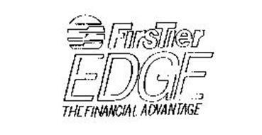 FIRSTIER EDGE THE FINANCIAL ADVANTAGE