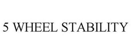 5 WHEEL STABILITY