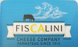 FISCALINI CHEESE COMPANY FARMSTEAD SINCE 1914
