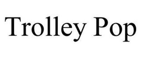 TROLLEY POP