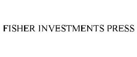 FISHER INVESTMENTS PRESS