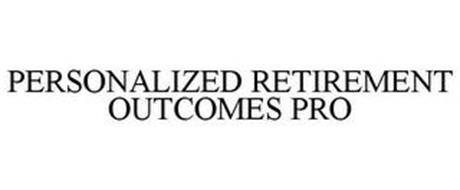 PERSONALIZED RETIREMENT OUTCOMES (PRO)