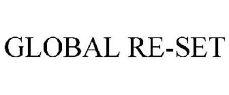 GLOBAL RE-SET