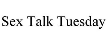 SEX TALK TUESDAY