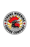 STRONG MORNING COFFEE COMPANY