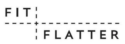 FIT + FLATTER