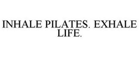 INHALE PILATES. EXHALE LIFE.
