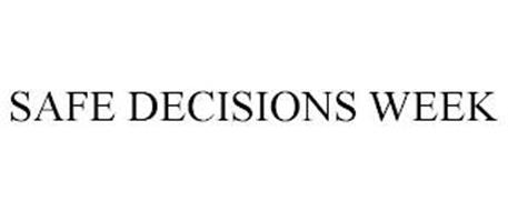 SAFE DECISIONS WEEK