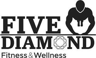FIVE DIAMOND FITNESS & WELLNESS