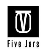FIVE JARS