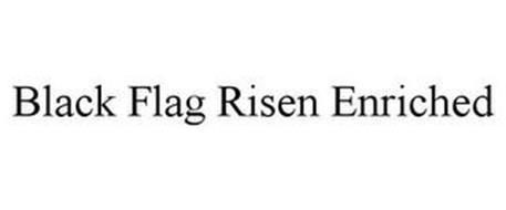BLACK FLAG RISEN ENRICHED