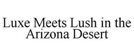 LUXE MEETS LUSH IN THE ARIZONA DESERT