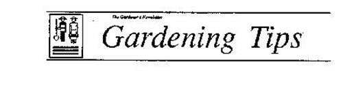 THE GARDENER'S NEWSLETTER GARDENING TIPS