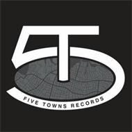 5 T FIVE TOWNS RECORDS