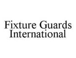 FIXTURE GUARDS INTERNATIONAL