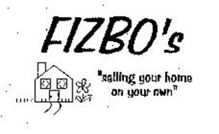 """FIZBO'S """"SELLING YOUR HOME ON YOUR OWN"""""""