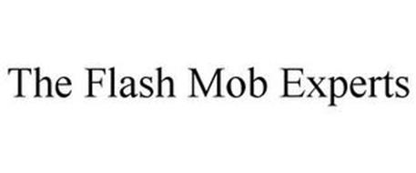 THE FLASH MOB EXPERTS