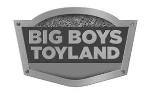 BIG BOYS TOYLAND