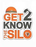 GET 2 KNOW THE SILO FF
