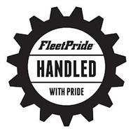FLEETPRIDE HANDLED WITH PRIDE