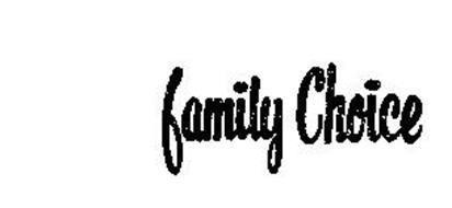 FAMILY CHOICE