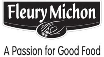 FLEURY MICHON A PASSION FOR GOOD FOOD