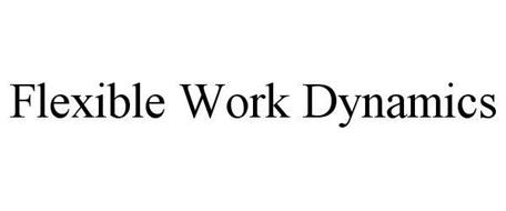 FLEXIBLE WORK DYNAMICS